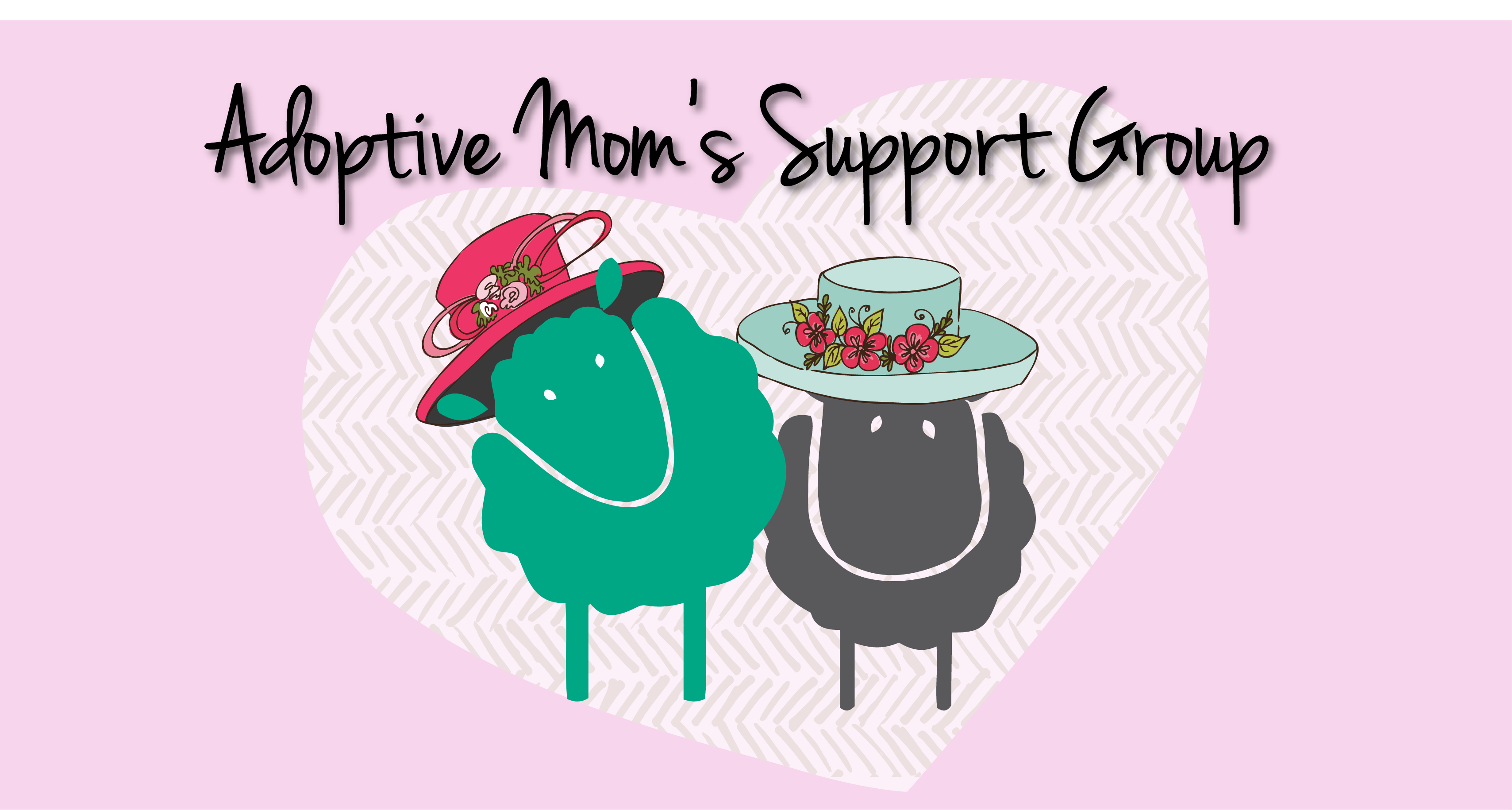 Adoptive Moms Support Group